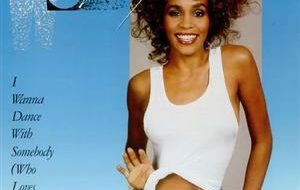 My First 7″ Record? Yes, It Was Whitney Houston.